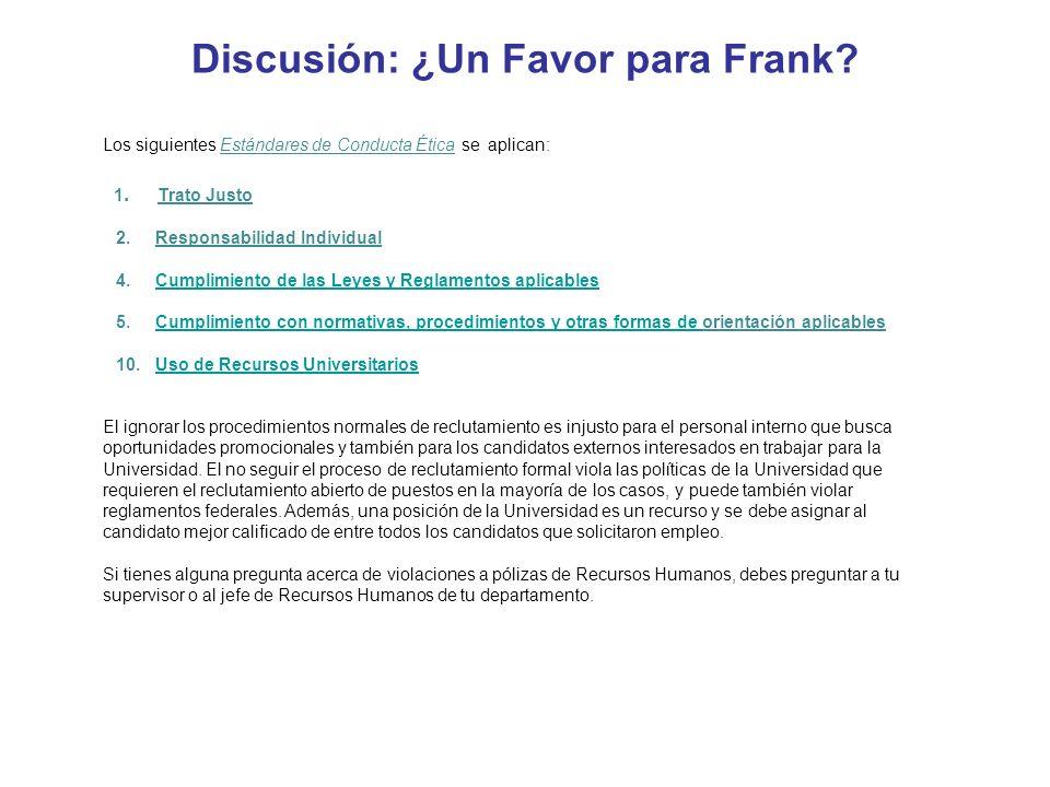 Discusión: ¿Un Favor para Frank