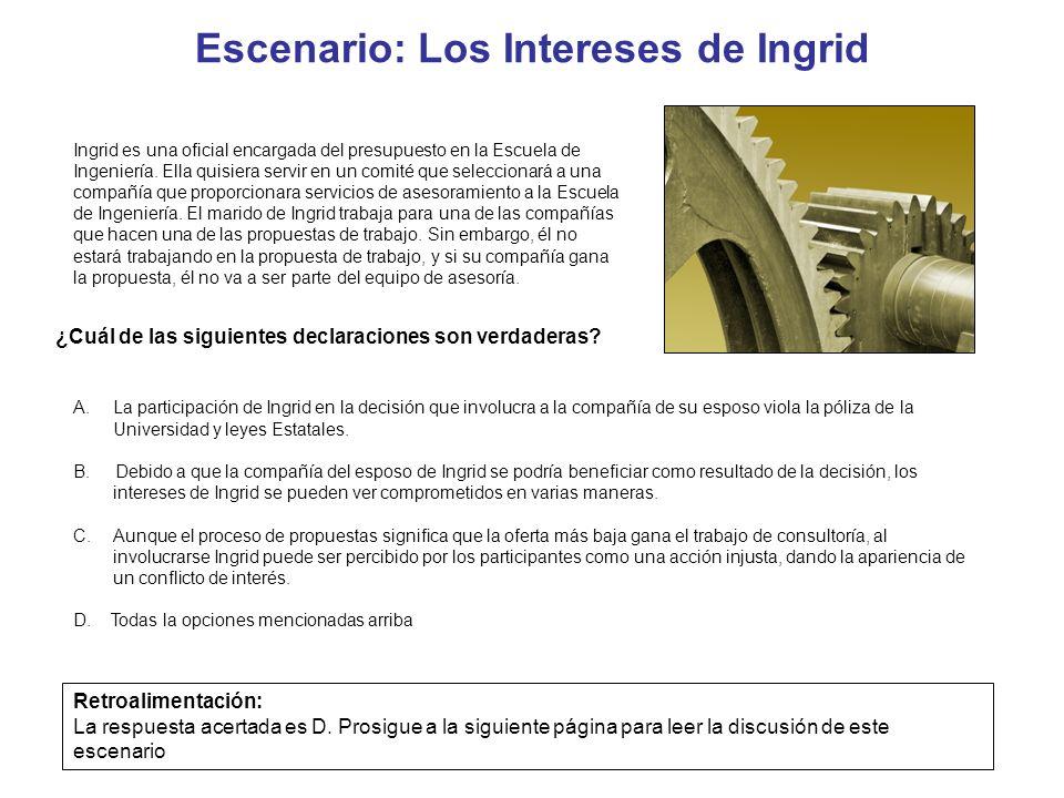 Escenario: Los Intereses de Ingrid