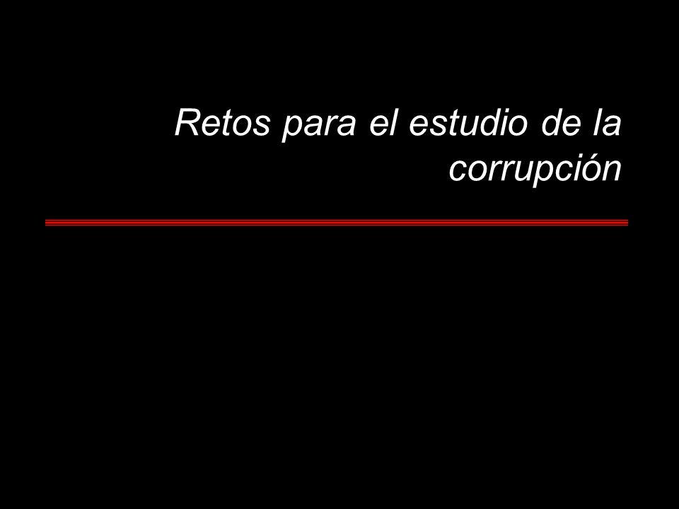 Retos para el estudio de la corrupción