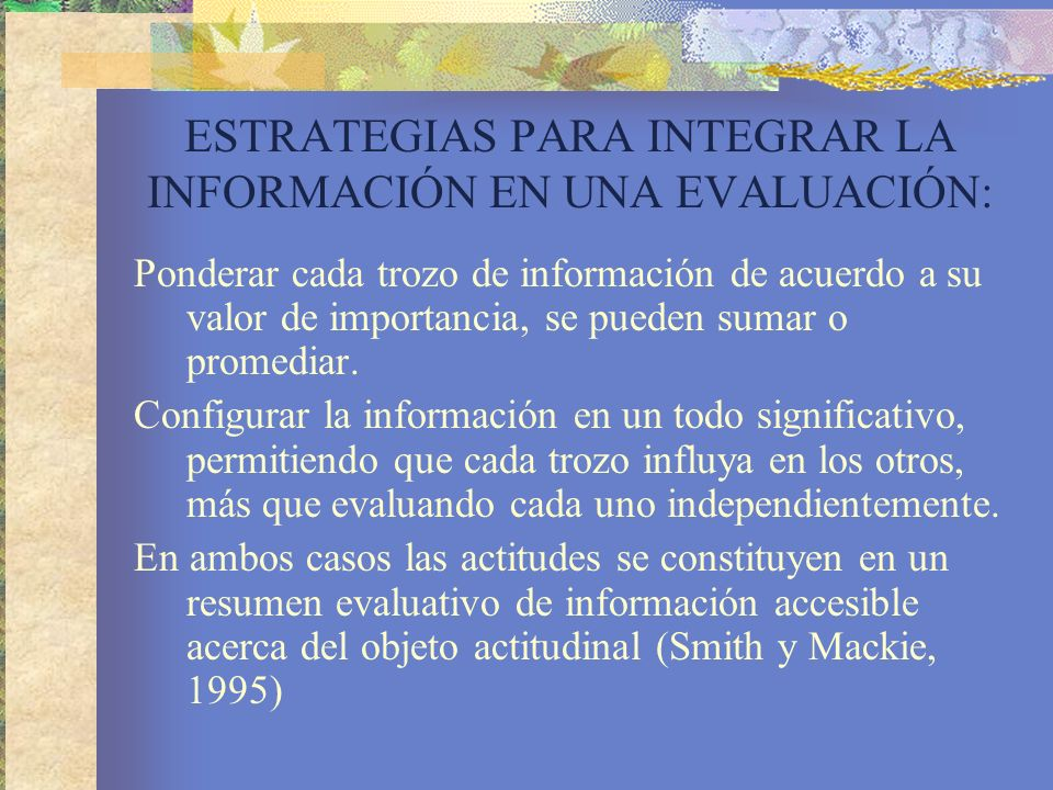 ESTRATEGIAS PARA INTEGRAR LA INFORMACIÓN EN UNA EVALUACIÓN: