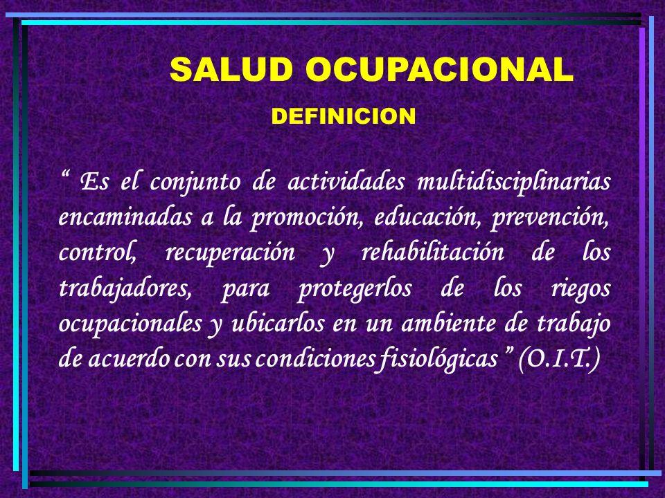 SALUD OCUPACIONAL DEFINICION.