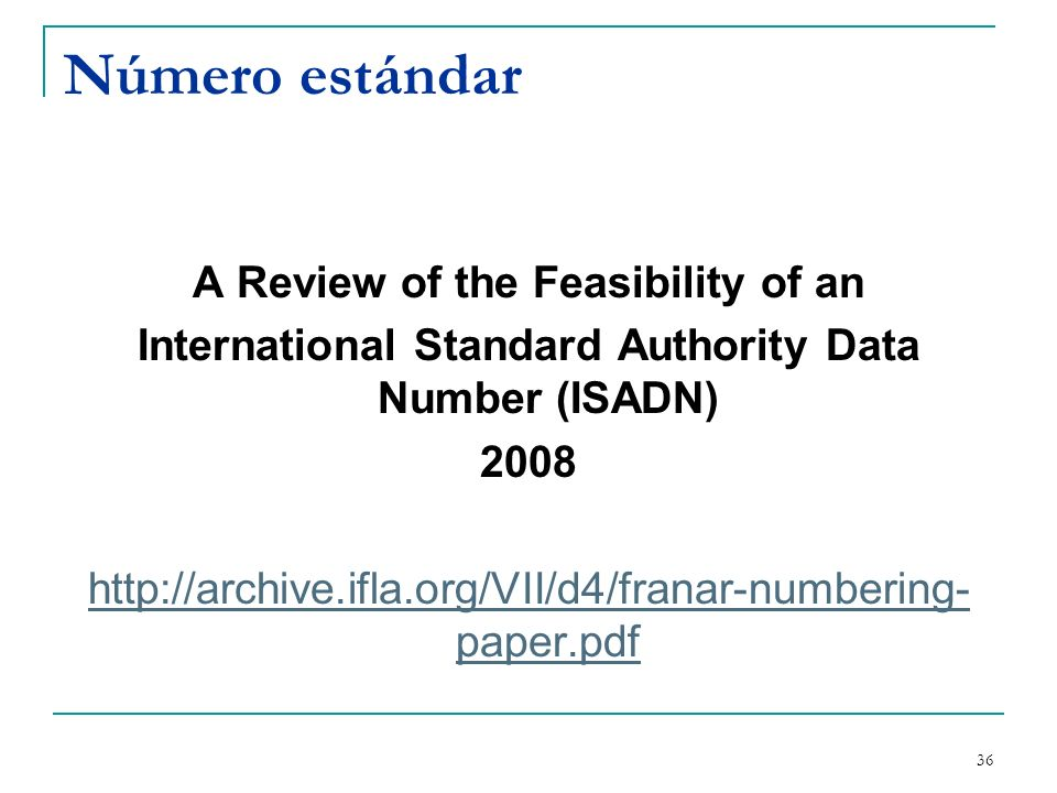 Número estándar A Review of the Feasibility of an