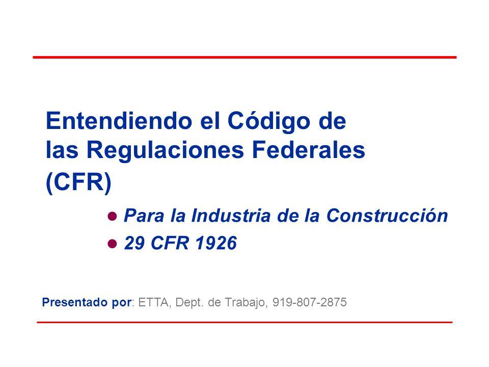 Entendiendo el Código de las Regulaciones Federales (CFR)