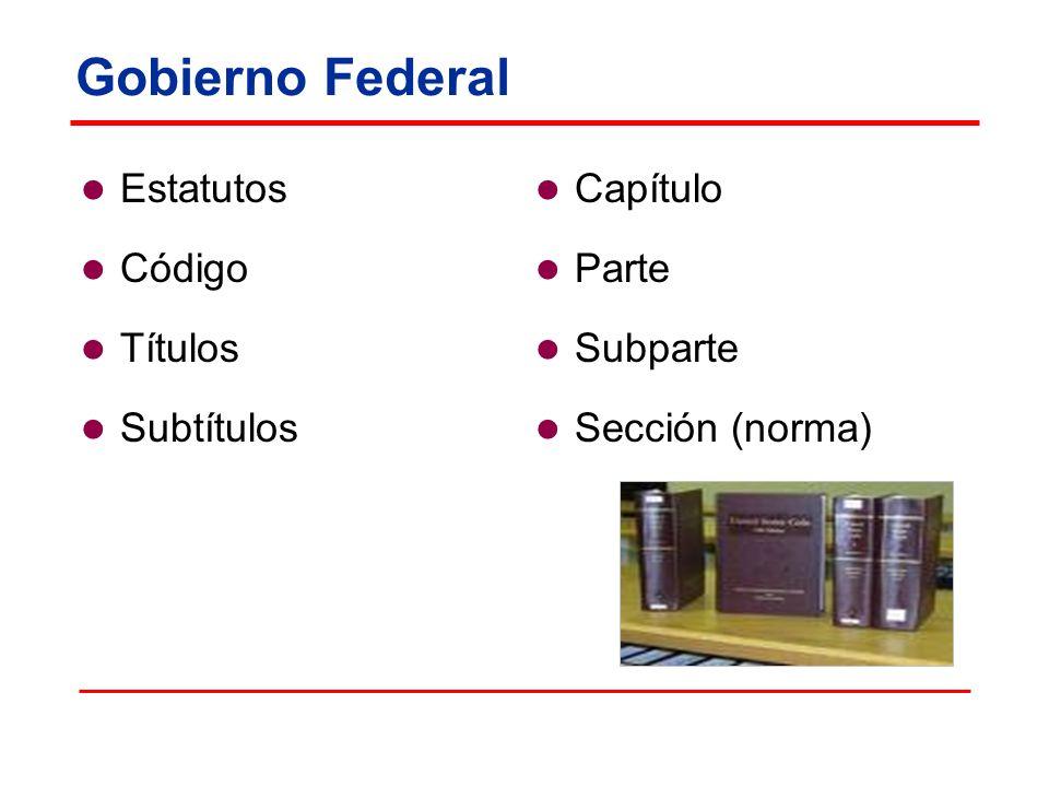 Gobierno Federal Estatutos Código Títulos Subtítulos Capítulo Parte