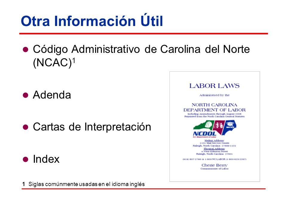 Otra Información Útil Código Administrativo de Carolina del Norte (NCAC)1. Adenda. Cartas de Interpretación.