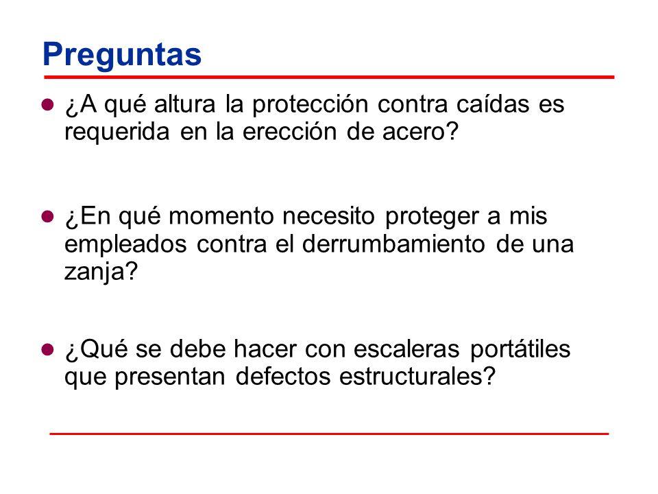 Preguntas ¿A qué altura la protección contra caídas es requerida en la erección de acero