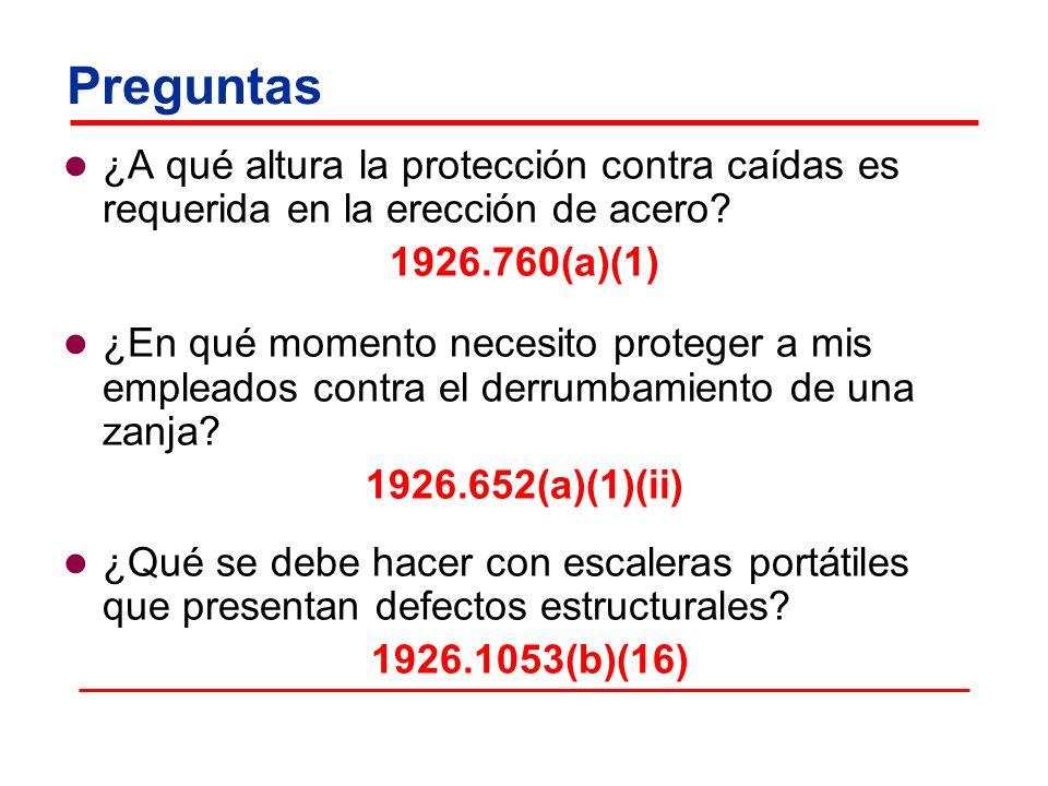 Preguntas ¿A qué altura la protección contra caídas es requerida en la erección de acero 1926.760(a)(1)