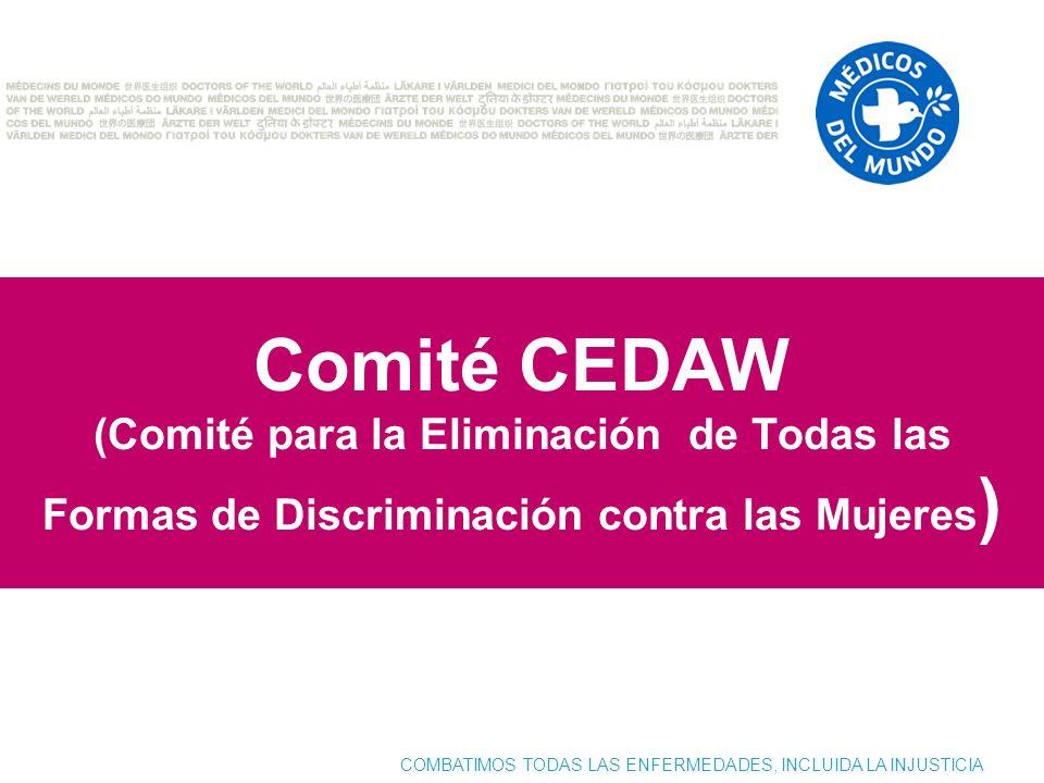 Comité CEDAW (Comité para la Eliminación de Todas las Formas de Discriminación contra las Mujeres)