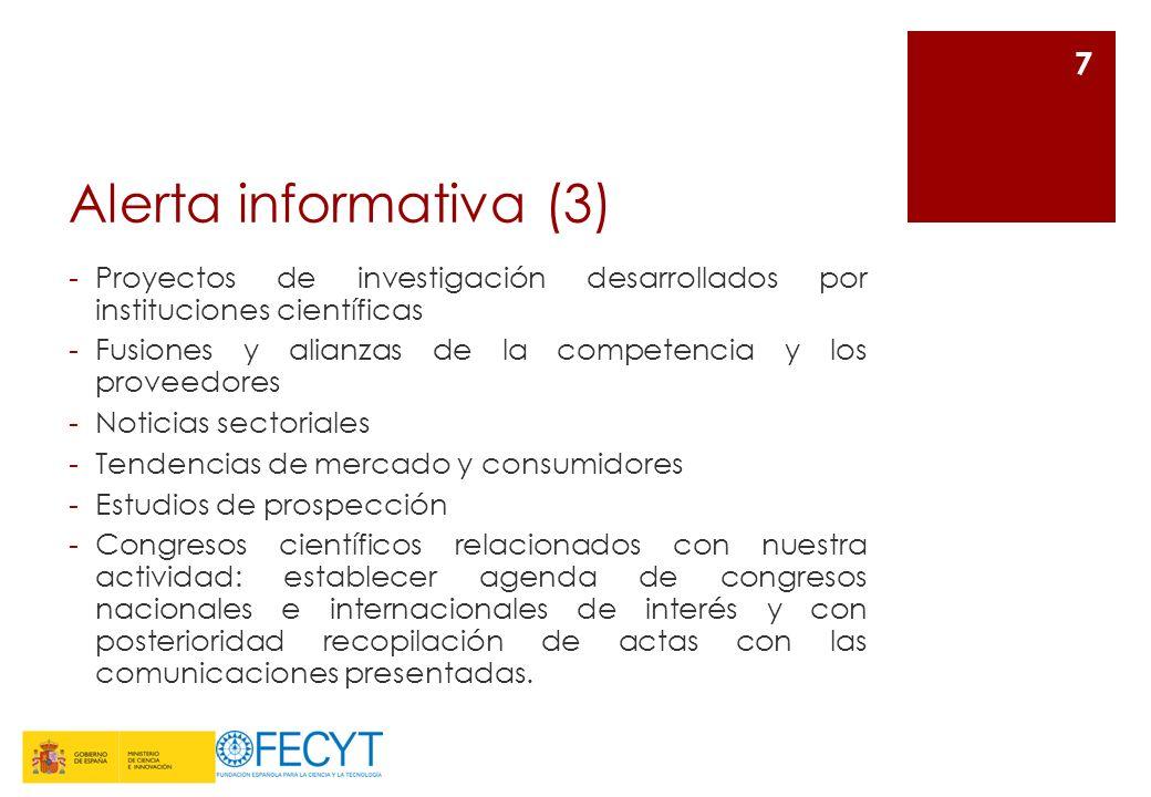 Alerta informativa (3) Proyectos de investigación desarrollados por instituciones científicas.
