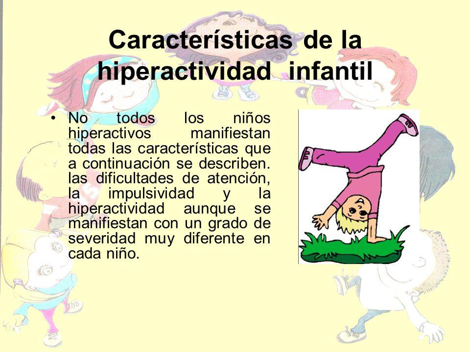 Características de la hiperactividad infantil