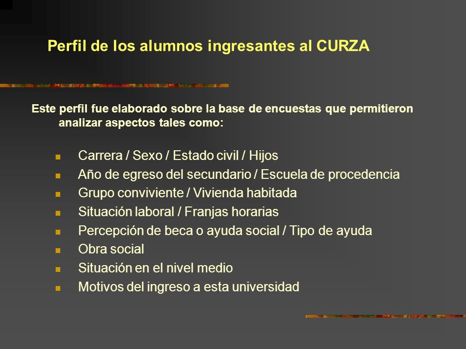 Perfil de los alumnos ingresantes al CURZA