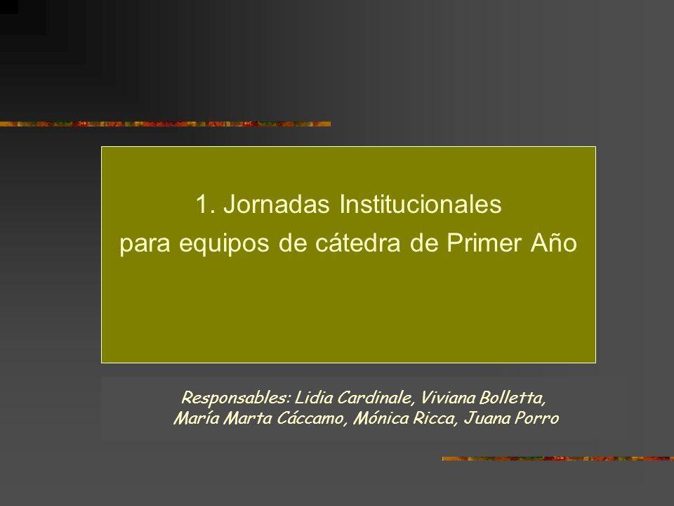 1. Jornadas Institucionales para equipos de cátedra de Primer Año