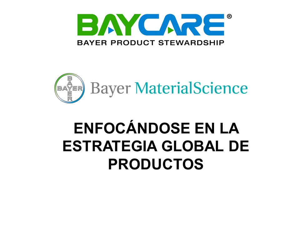 ENFOCÁNDOSE EN LA ESTRATEGIA GLOBAL DE PRODUCTOS