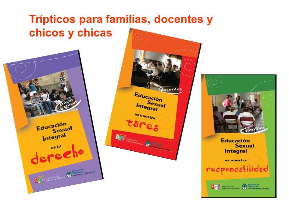 Trípticos para familias, docentes y chicos y chicas