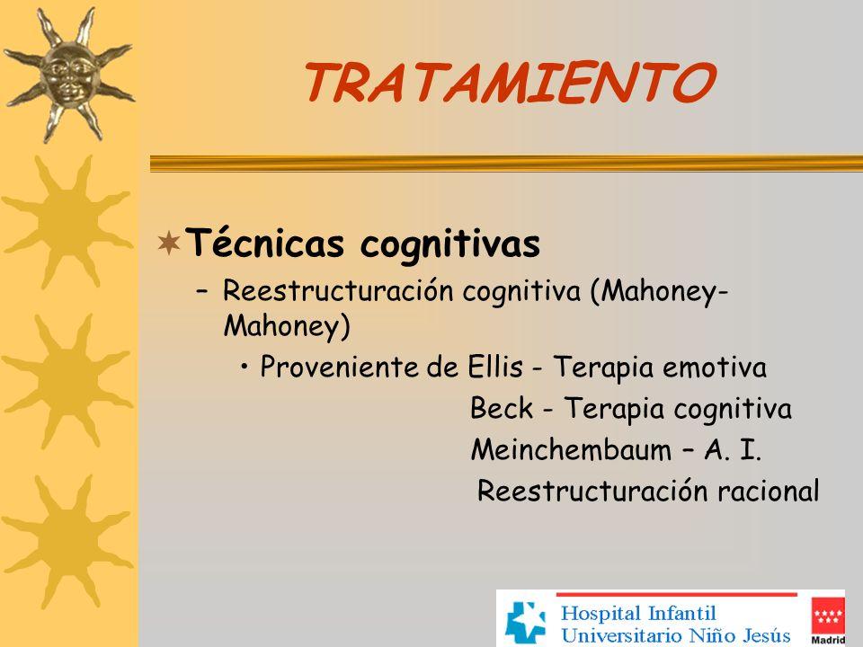 TRATAMIENTO Técnicas cognitivas