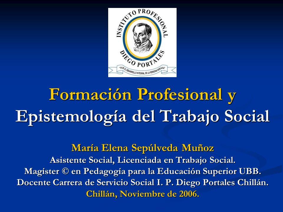 Formación Profesional y Epistemología del Trabajo Social