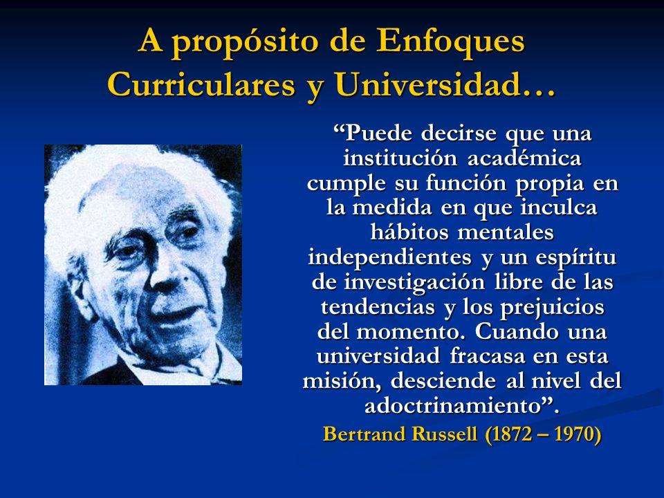A propósito de Enfoques Curriculares y Universidad…