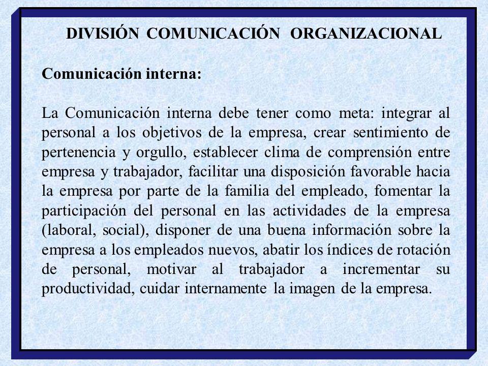 DIVISIÓN COMUNICACIÓN ORGANIZACIONAL