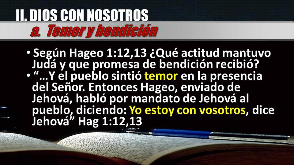 II. DIOS CON NOSOTROS a. Temor y bendición