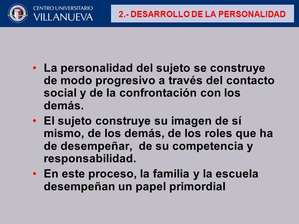 2.- DESARROLLO DE LA PERSONALIDAD