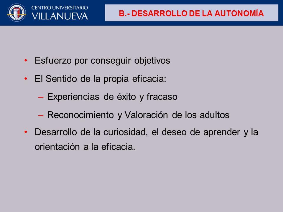 B.- DESARROLLO DE LA AUTONOMÍA