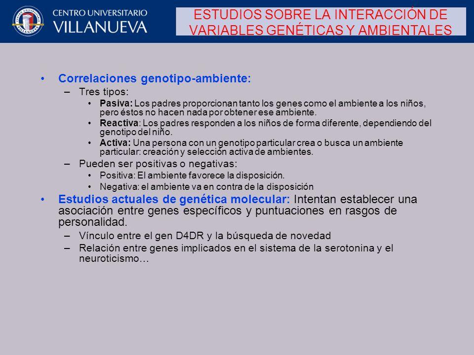 ESTUDIOS SOBRE LA INTERACCIÓN DE VARIABLES GENÉTICAS Y AMBIENTALES