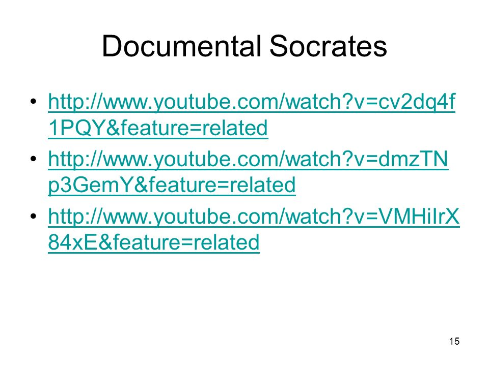 Documental Socrates http://www.youtube.com/watch v=cv2dq4f1PQY&feature=related. http://www.youtube.com/watch v=dmzTNp3GemY&feature=related.