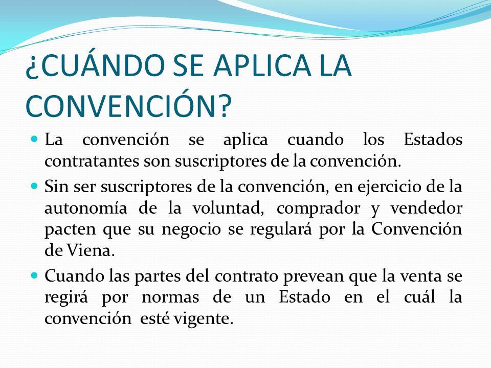 ¿CUÁNDO SE APLICA LA CONVENCIÓN