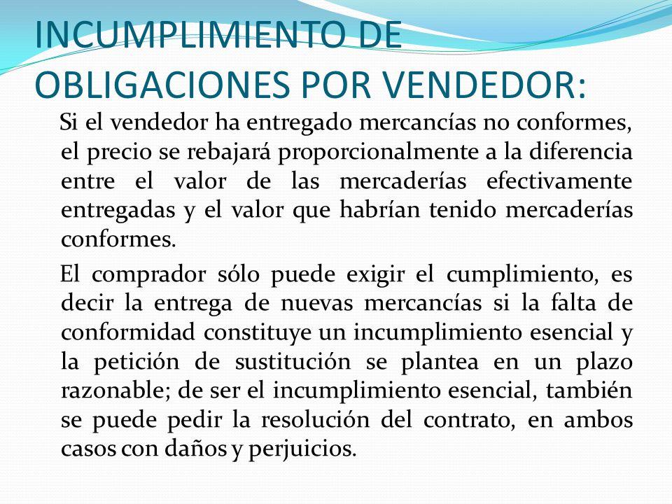 INCUMPLIMIENTO DE OBLIGACIONES POR VENDEDOR: