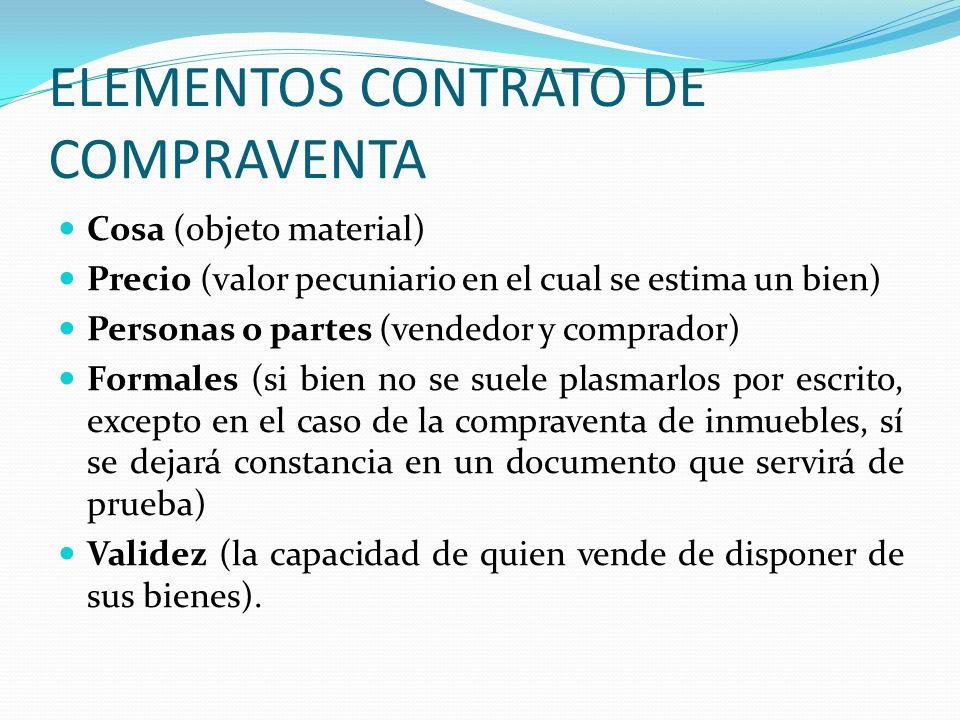 ELEMENTOS CONTRATO DE COMPRAVENTA