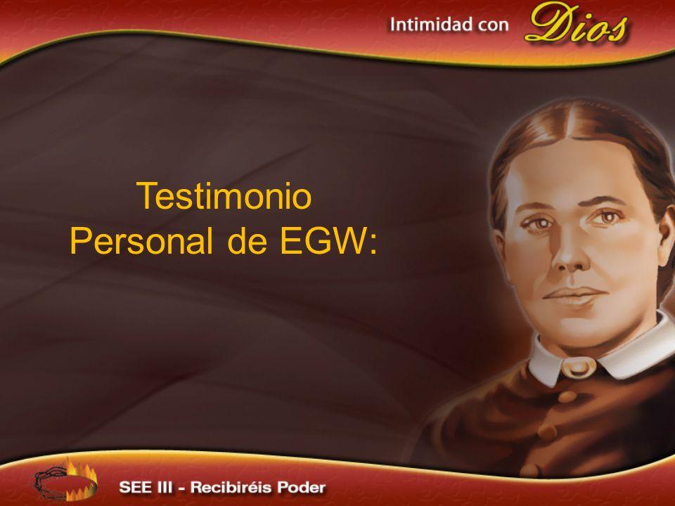 Testimonio Personal de EGW: