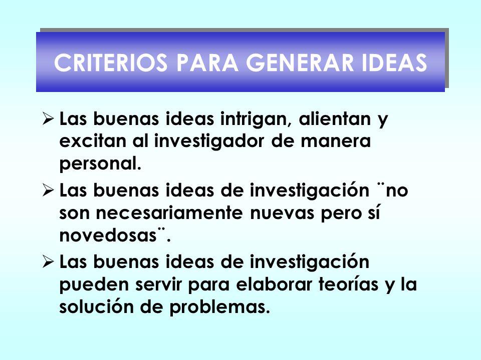 CRITERIOS PARA GENERAR IDEAS
