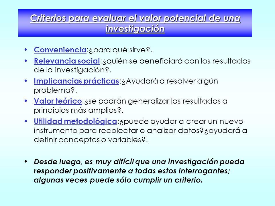 Criterios para evaluar el valor potencial de una investigación