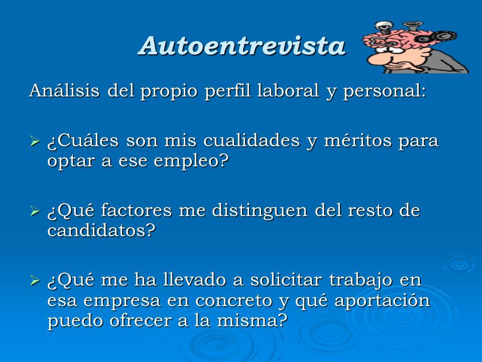Autoentrevista Análisis del propio perfil laboral y personal: