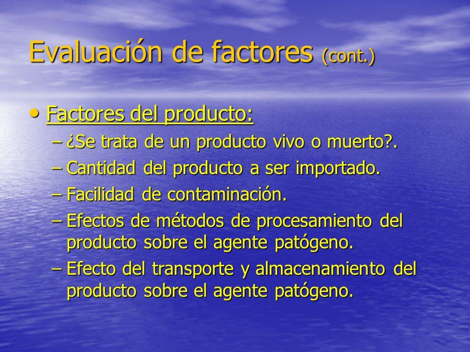 Evaluación de factores (cont.)