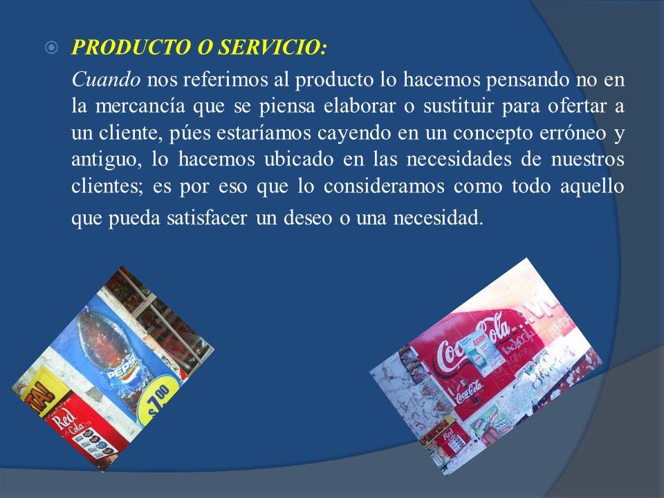 PRODUCTO O SERVICIO: