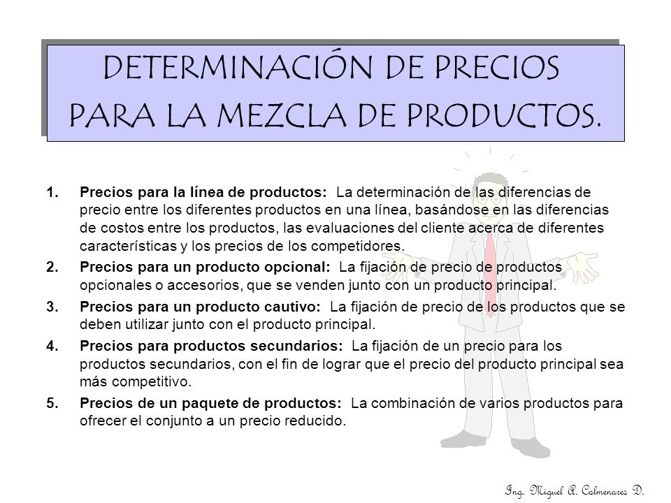 DETERMINACIÓN DE PRECIOS PARA LA MEZCLA DE PRODUCTOS.