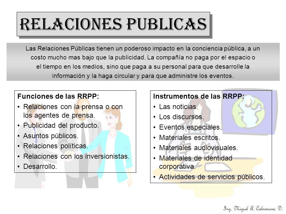 RELACIONES PUBLICAS Funciones de las RRPP: