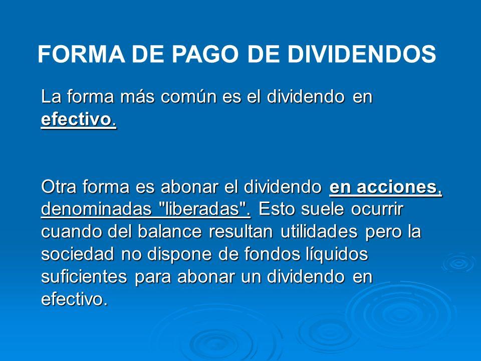 FORMA DE PAGO DE DIVIDENDOS