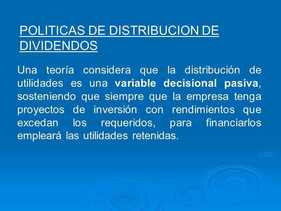 POLITICAS DE DISTRIBUCION DE DIVIDENDOS