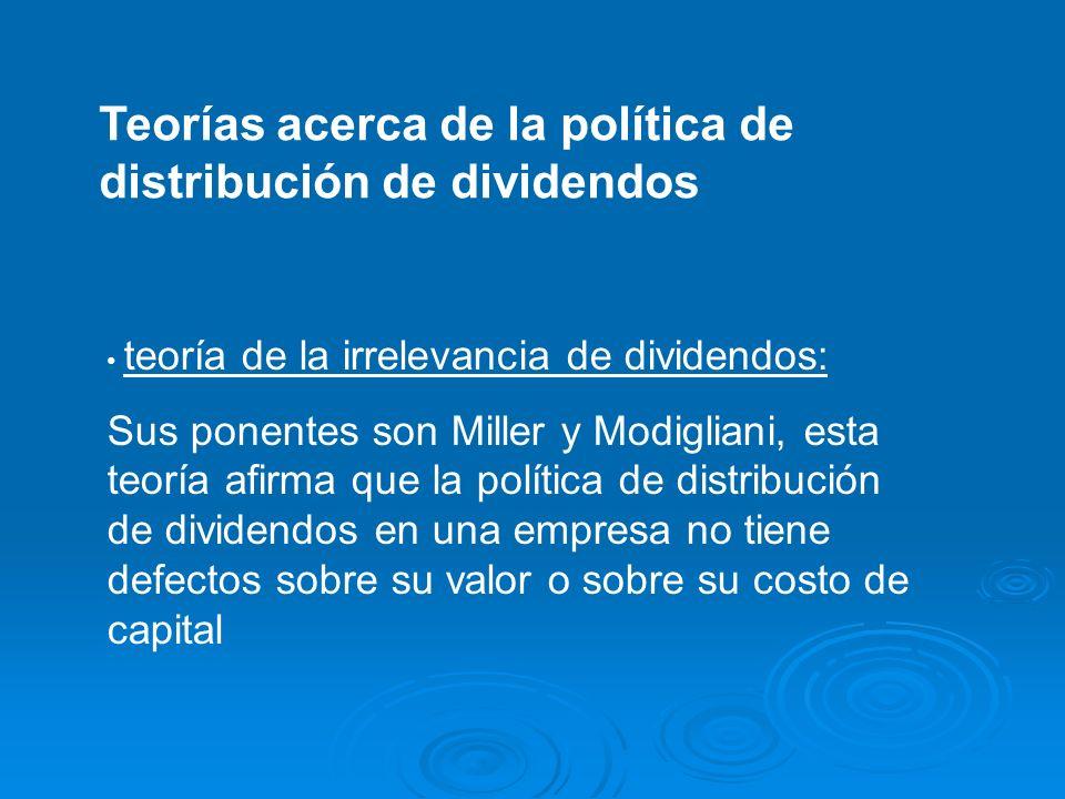 Teorías acerca de la política de distribución de dividendos