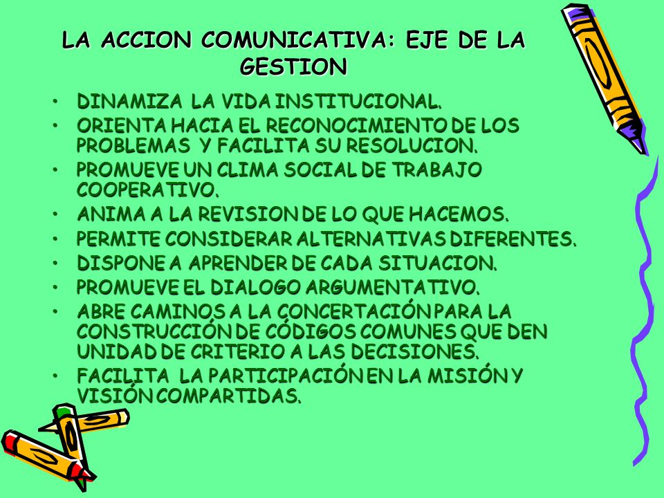LA ACCION COMUNICATIVA: EJE DE LA GESTION
