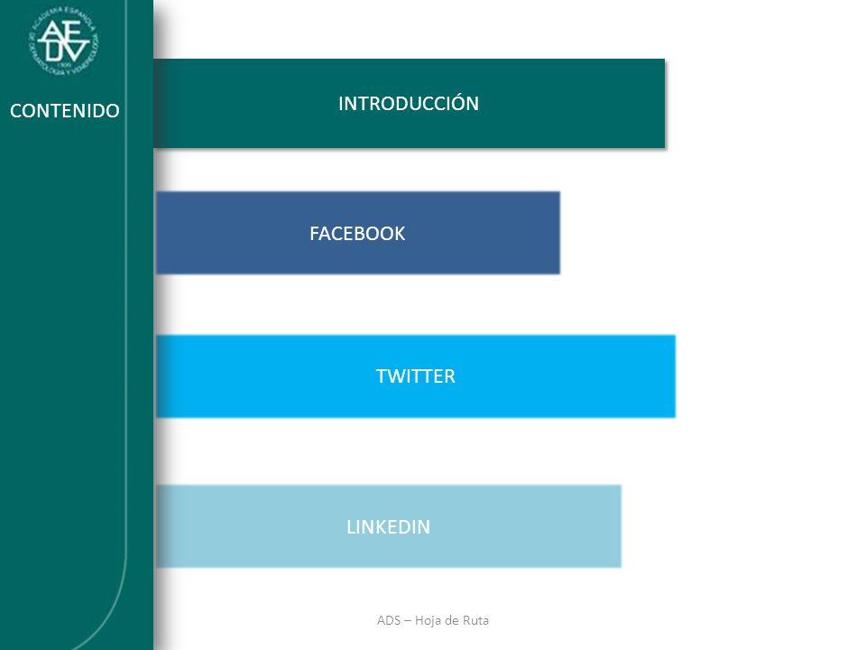INTRODUCCIÓN INTRODUCCIÓN CONTENIDO FACEBOOK TWITTER LINKEDIN