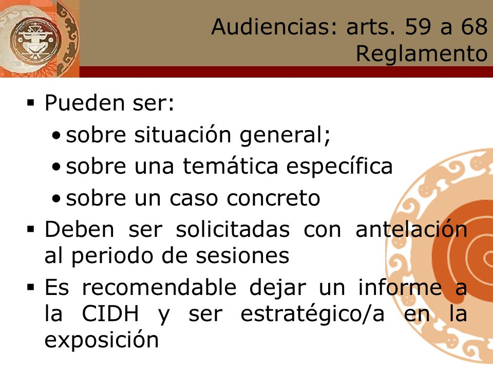 Audiencias: arts. 59 a 68 Reglamento