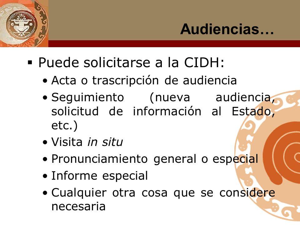 Audiencias… Puede solicitarse a la CIDH: