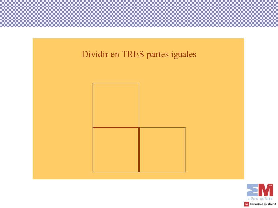 Dividir en TRES partes iguales