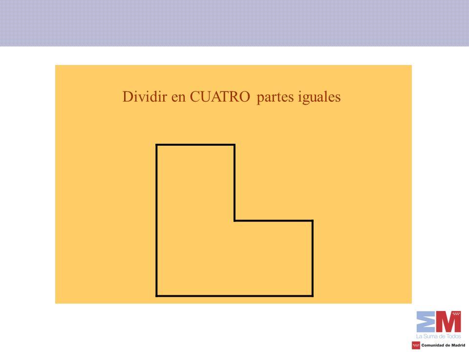 Dividir en CUATRO partes iguales