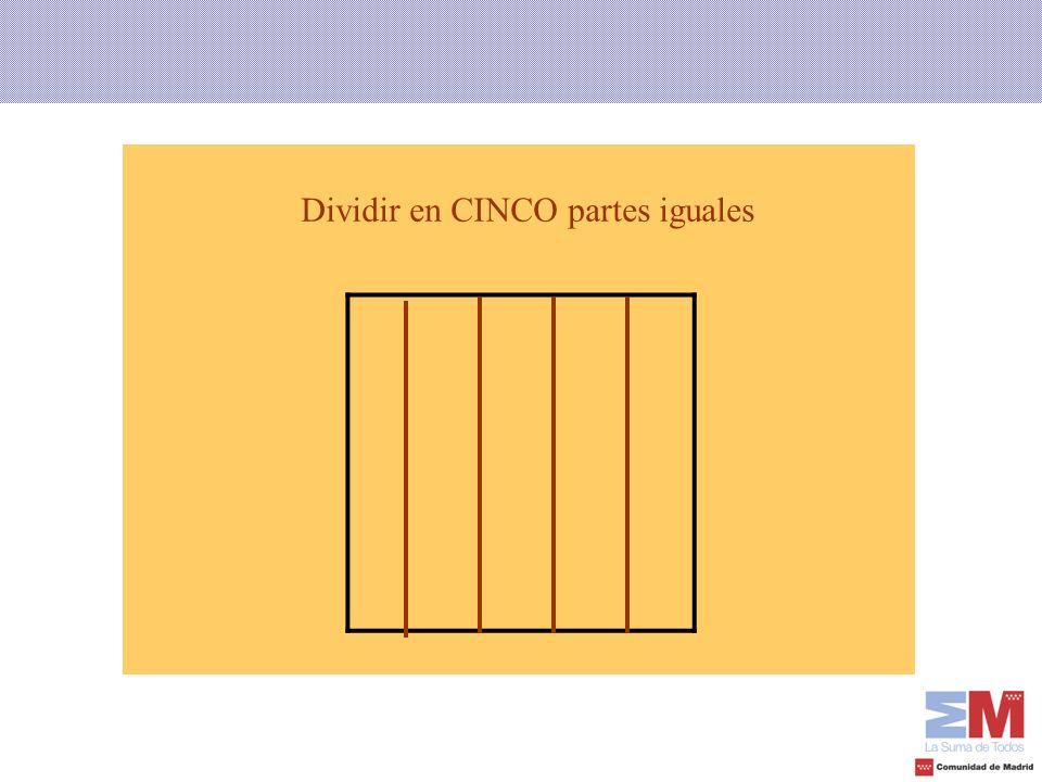 Dividir en CINCO partes iguales