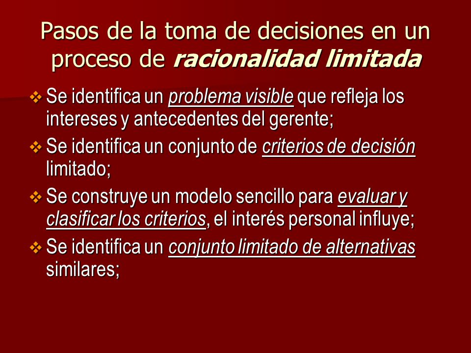 Pasos de la toma de decisiones en un proceso de racionalidad limitada