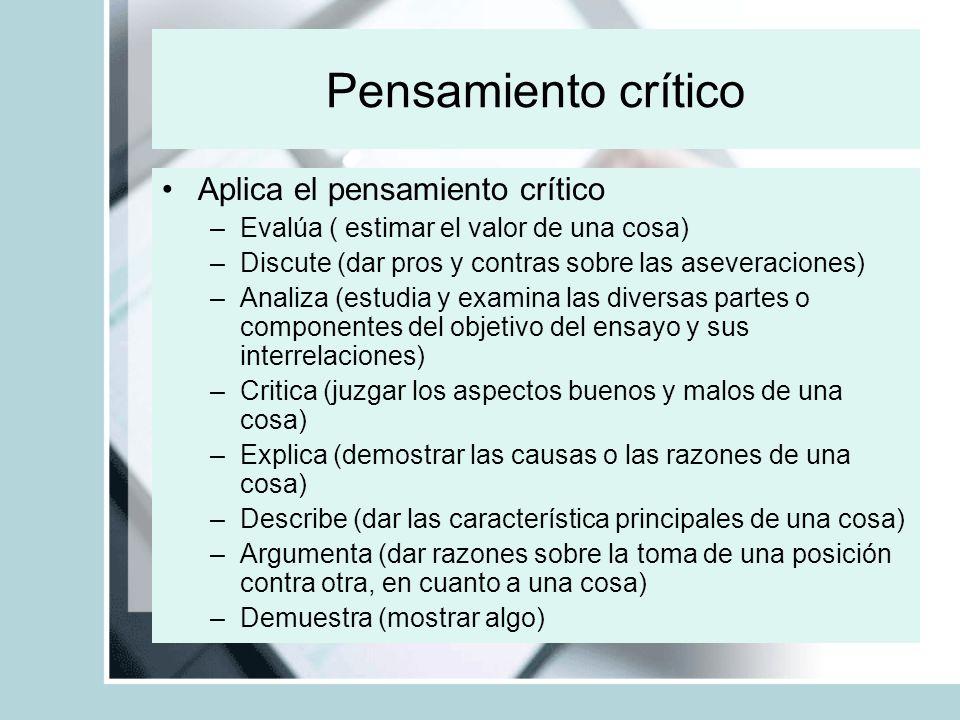 Pensamiento crítico Aplica el pensamiento crítico